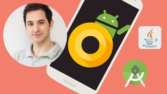 Android O & Java - Mobile App Development Beginning to End Free Download