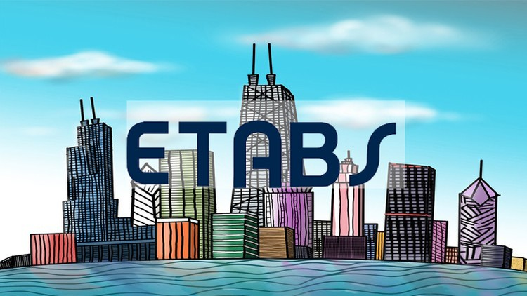 ETABS Advanced Course Modeling and Design of Tall Buildings Course Free Download
