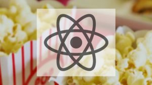 Master React the fun way! Create a Movie App from scratch Course Free Download