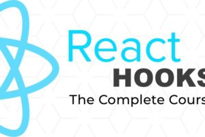 React Hooks - The Complete Course - Learn React Hooks