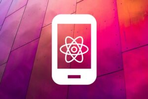 React native Expo for multiplatform mobile app development course Create an awesome mobile app in both iOS and Android platform